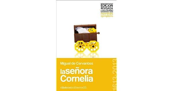 Amazon.com: La señora Cornelia (Clásicos molineros nº 11 ...