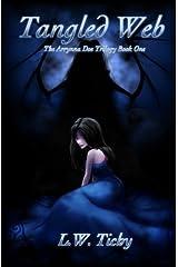 Tangled Web (The Arrynna Do Trilogy) (Volume 1) Paperback