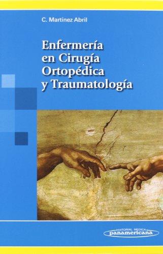 Descargar Libro Enfermería En Cirugía Ortopédica Y Traumatología Carmina Martínez Abril