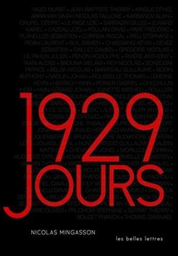 1929 jours: Le deuil de guerre au XXIe siècle Broché – 21 octobre 2016 Nicolas Mingasson Les Belles Lettres 2251446079 Actualités