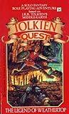 Legend of Weathertop (Tolkien Quest)