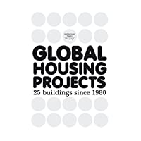 Global Housing Projects: 25 buildings since 1980