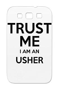 Trust Me I Am An Usher Durable Cover Case For Sumsang Galaxy S3 Present Nerd Birthday Loosethreadz Christmas Gift Xmas Geek TPU Black