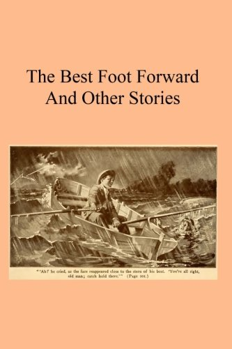 The Best Foot Forward: And Other Stories