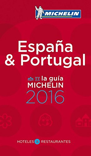 MICHELIN Guide Spain/Portugal (Espana/Portugal) 2016: Hotels & Restaurants (Michelin Guide/Michelin) (Spanish Edition) [Michelin] (Tapa Blanda)