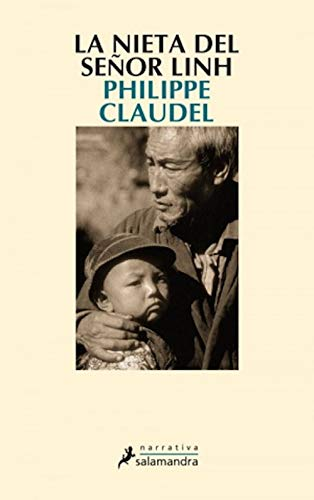 La nieta del señor Linh (Narrativa) (Spanish Edition) by [Claudel,