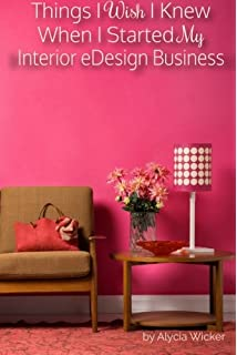 Things I Wish Knew When Started My Interior EDesign Business
