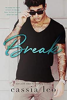 Break: A Stand-Alone Romance by [Leo, Cassia]