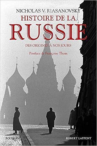 Histoire De La Russie Des Origines A Nos Jours Nicholas