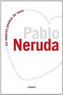 Los mejores poemas de amor par Neruda