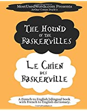 The Hound of the Baskervilles - Le Chien des Baskerville: A French to English Bilingual Book With French to English Dictionary