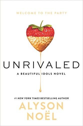 Unrivaled (Beautiful Idols) by [Noel, Alyson]