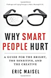 The challenges smart and creative people encounter--from scientific researchers, genius award winners, to bestselling novelists, Broadway actors, high-powered attorneys, and academics--often include anxiety, over-thinking, mania, sadne...