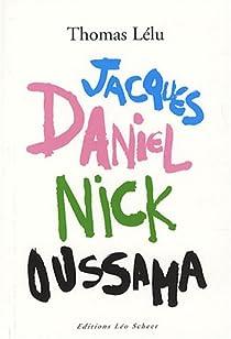 Jacques Daniel nick Oussama par Lélu