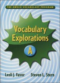The Amsco Vocabulary Program (Vocabulary Explorations, Level A)