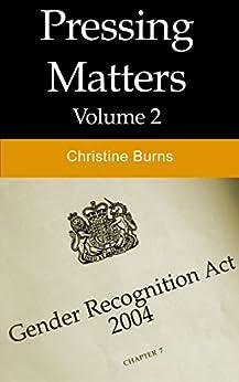 Pressing Matters (Vol 2) by [Burns, Christine]