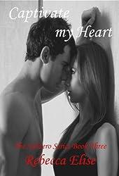 Captivate my Heart (The Subzero Series Book 3)