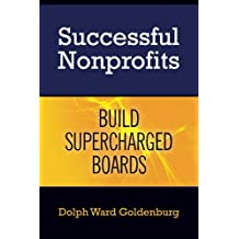Successful Nonprofits Build Supercharged Boards