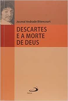 Descartes e a Morte de Deus