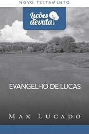 Evangelho de Lucas - Coleção Lições de Vida
