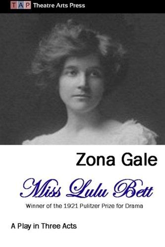 Miss Lulu Bett: A Play in Three Acts