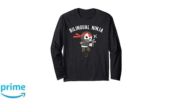 Amazon.com: Bilingual Ninja Long Sleeve Shirt, Language ...