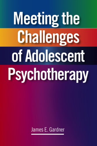 Meeting the Challenges of Adolescent Psychotherapy