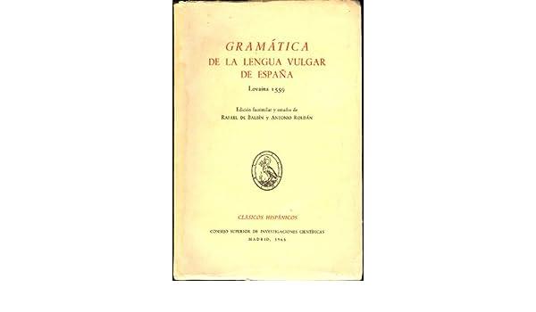 Gramática de la Lengua Vulgar de España: Rafael de Balbin, Antonio Roldan: Amazon.com: Books