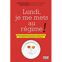 Lundi, je me mets au régime ! (French Edition)