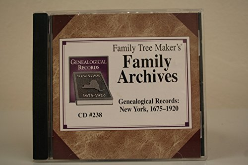 Family Tree Maker's Family Archives CD #238: Genealogical Records: New York, 1675-1920