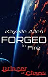 Forged in Fire: Bringer of Chaos Science Fiction and Space Opera series