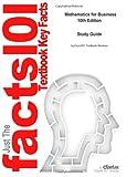 Mathematics for Business, Cram101 Reviews, 1491024127