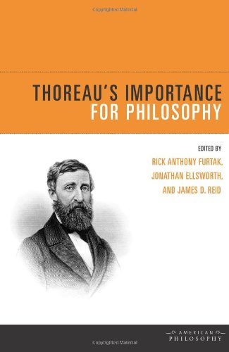 Thoreau's Importance for Philosophy (American Philosophy (FUP))
