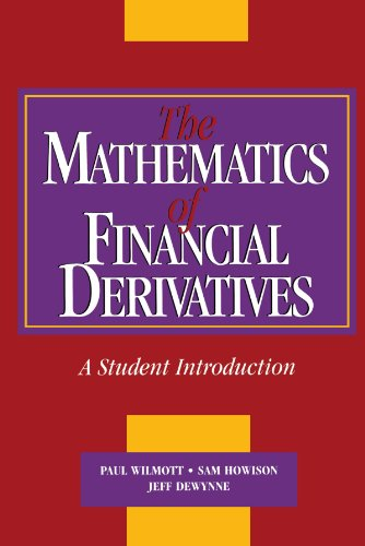 The Mathematics of Financial Derivatives: A Student Introduction by Cambridge University Press