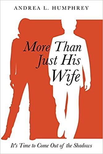 Book More Than Just His Wife by Andrea L. Humphrey (2014-10-24)