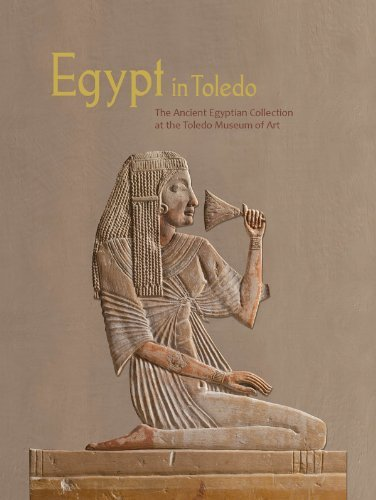 Egypt in Toledo: The Ancient Egyptian Collection at the Toledo Museum of Art by Willam H. Peck - Shopping Toledo Mall