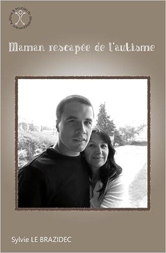 En ligne téléchargement gratuit Maman rescapée de l'autisme pdf ebook