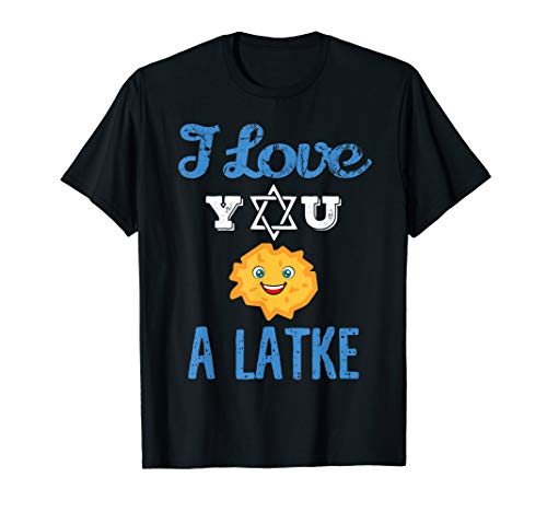 (Fun I Love You A Latke Gift Tshirt for Hannukah and Passover )