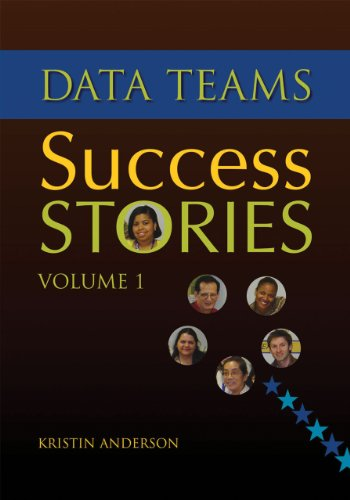 Data Teams Success Stories,: Volume 1