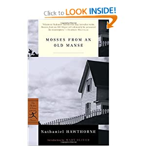 Mosses from an Old Manse (Modern Library Classics) Nathaniel Hawthorne and Mary Oliver