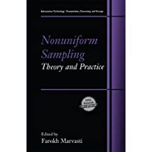 Nonuniform Sampling: Theory and Practice