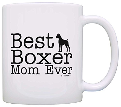 Dog Lover Mug Best Boxer Mom Ever Dog Puppy Supplies Gift Coffee Mug Tea Cup White