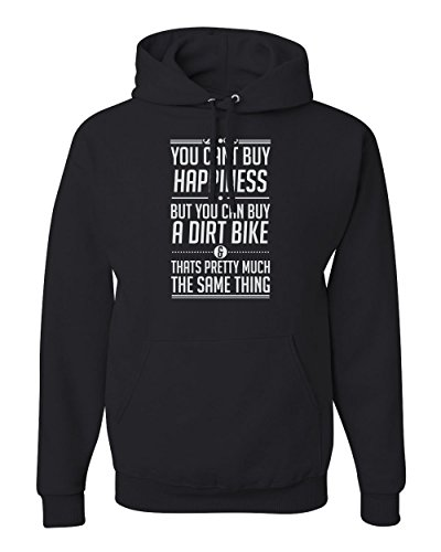 MxMegastore You Cant Buy Happiness, But You Can Buy A Dirt Bike Graphic Hoodies - Black - X-Large