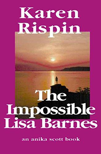 The Impossible Lisa Barnes (Anika Scott Book 1)