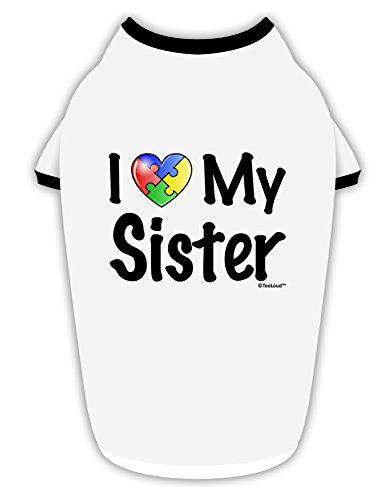 TOOLOUD I Heart My Sister - Autism Awareness Cotton Dog Shirt White with Black XL