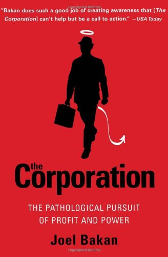 The Corporation: The Pathological Pursuit of Profit and Power pdf epub
