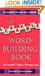 The Scrabble Word-Building Book: Upda...