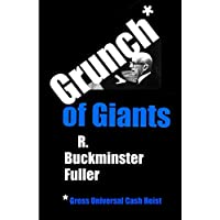 Grunch of Giants: Gross Universal Cash Heist