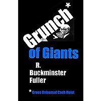 Grunch of Giants: Gross Universal Cash Heist