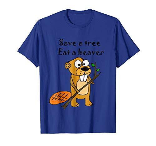 Smiletodaytees Funny Save a tree, Eat a Beaver T-shirt